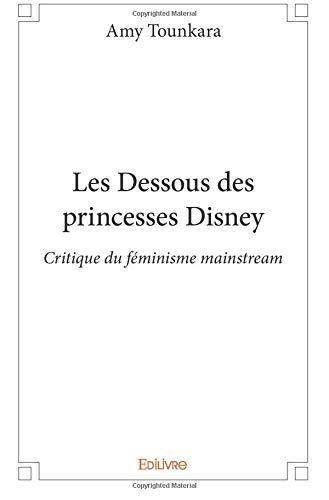 Les Dessous des princesses Disney