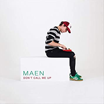 Don't Call Me Up