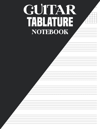 Guitar Tablature Notebook: This Guitar Tab Notebook is perfect for guitar enthusiasts teachers and students. (8.5 x 11 Inches and 120 Pages)