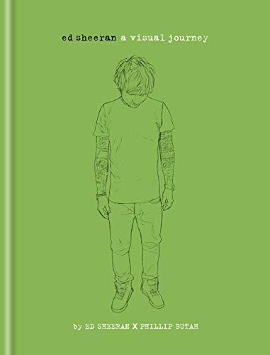Ed Sheeran: A Visual Journey (English Edition)