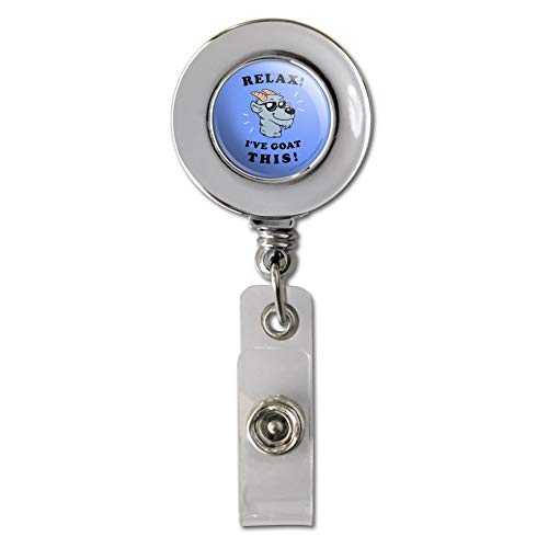 Relax I've Goat This Got Funny Humor Retractable Reel Chrome Badge ID Card Holder Clip