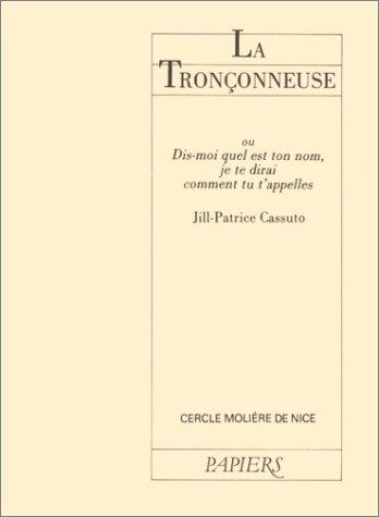 Tronconneuse (la) (Le Théâtre d'Actes Sud-Papiers) (French Edition)