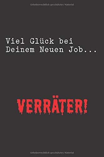 Viel Glück bei deinem neuen Job Verräter: 6x9 liniert Notizbuch für Schefin Arbeitskollegen Arbeitskolleginnen Kollegen