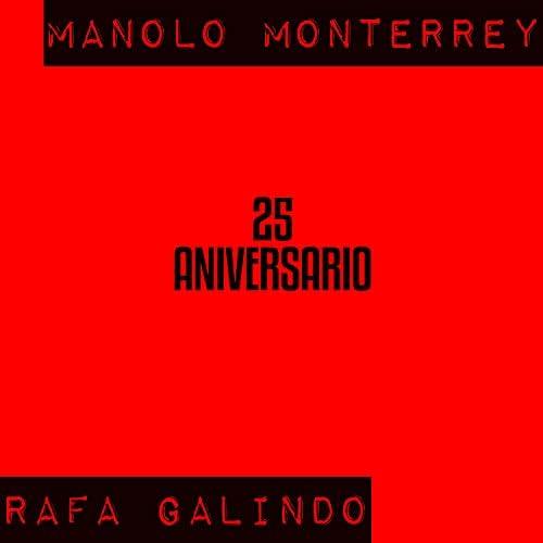 Manolo Monterrey & Rafa Galindo