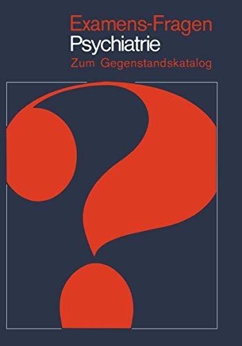 Examens-Fragen Psychiatrie: Zum Gegenstandskatalog
