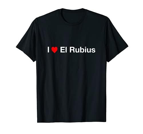 I Love El Rubius Camiseta
