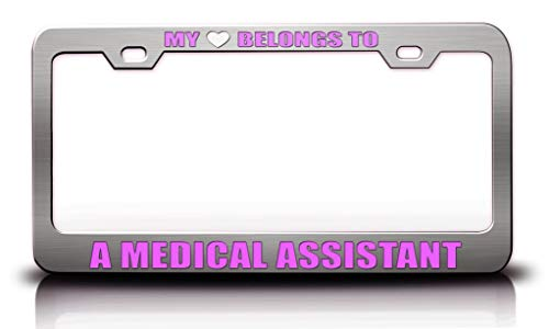 Custom Brother - My Heart Belongs to A Medical Assistant Career Occupations Metal Car SUV Truck License Plate Frame Ch y55