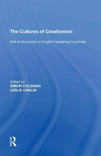 The Cultures of Creationism: Anti-evolutionism in English-speaking Countries