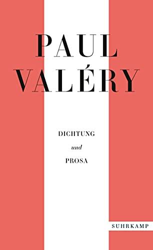 Paul Valéry: Dichtung und Prosa (suhrkamp taschenbuch)