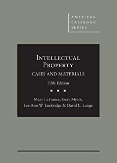Intellectual Property: Cases and Materials (American Casebook Series)