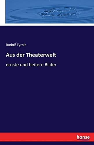 Aus der Theaterwelt: ernste und heitere Bilder