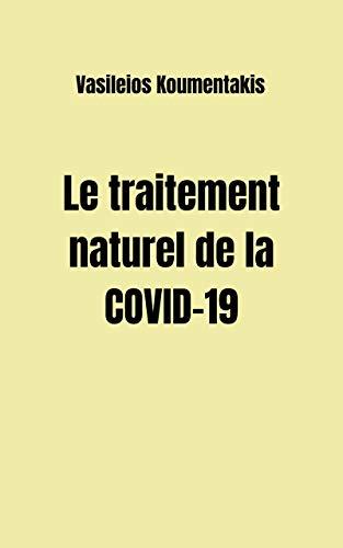 Couverture du livre Le traitement naturel de la COVID-19