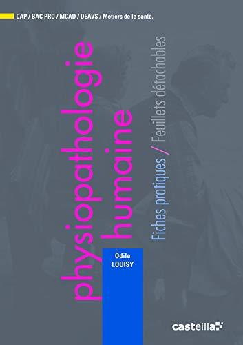 Physiopathologie humaine : Fiches pratiques