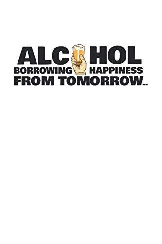 Kalender 2021: Alkohol Glück Kater Bier Trinken Spaß Geschenk 120 Seiten, 6X9 (Ca. A5), Jahres-, Monats-, Wochen- & Tages-Planer
