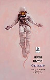 Outresable par Hugh Howey