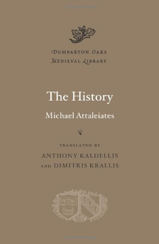 The History (Dumbarton Oaks Medieval Library) by Michael Attaleiates (2012-11-19)