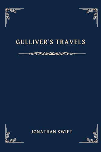 Gulliver's Travels(illustrated): Classic edition-annotated