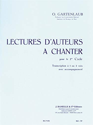 O. Gartenlaub: Lectures D\'Auteurs A Chanter - Cycle 1. Für Gesang, Klavierbegleitung