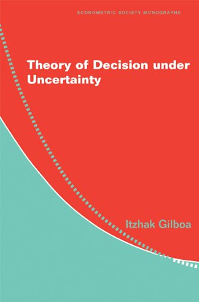 影ストライク立場Theory of Decision under Uncertainty (Econometric Society Monographs Book 45) (English Edition)