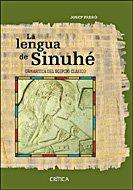 La lengua de Sinuhé: Gramática del egipcio clásico (Egipto)