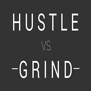 Hustle Vs Grind