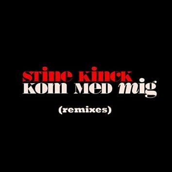 Kom Med Mig (Remixes)