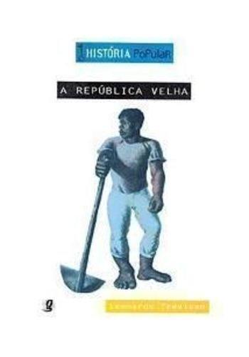 A Republica Velha