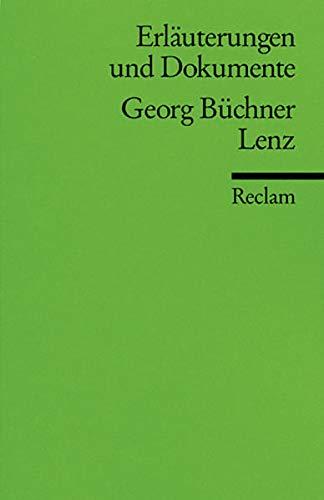 Erläuterungen und Dokumente zu Georg Büchner: Lenz (Reclams Universal-Bibliothek)