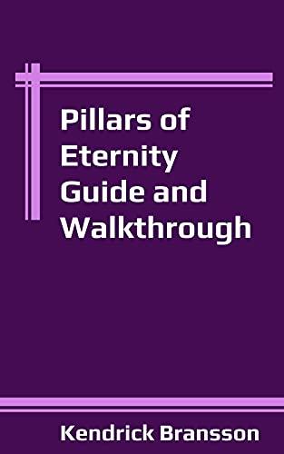Pillars of Eternity Guide and Walkthrough (English Edition)