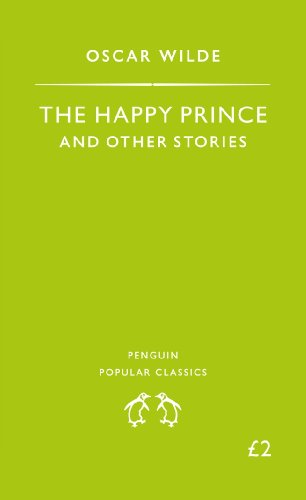 The Happy Prince and Other Stories (Penguin Popular Classics) (English Edition)