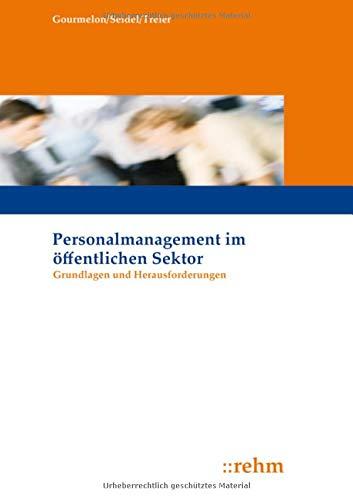 Personalmanagement im öffentlichen Sektor: Grundlagen und Herausforderungen