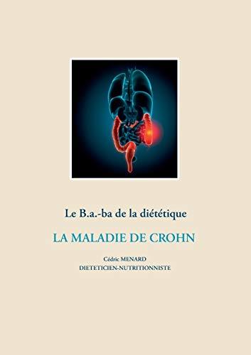 Le B.a-ba. de la diététique : La maladie de Crohn