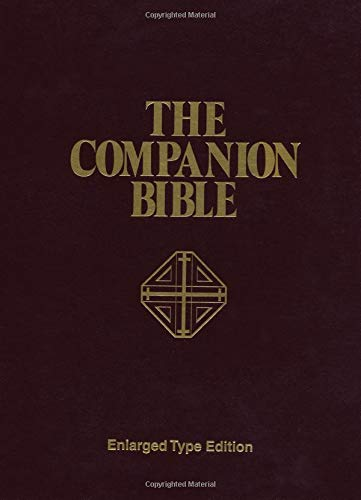Compare Textbook Prices for The Companion Bible: Enlarged Type Edition Enlarged Type Edition ISBN 9780825420993 by Bullinger, E. W.