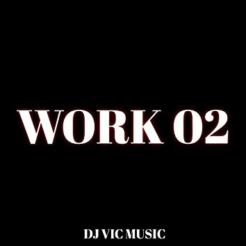 Work 02