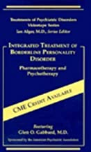 Integrated Treatment of Borderline Personality Disorder Pharmacotherapy and Psychotherapy [USA] [VHS]