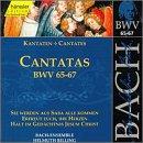 Sacred Cantatas Bwv 65-67