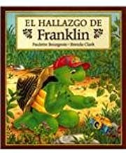 El hallazgo de Franklin/ Finders Keepers For Franklin (Franklin the Turtle) (Spanish Edition)