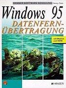 Windows 95 Datenfernübertragung: mit Modem und ISDN