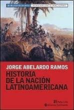 HISTORIA DE LA NACION LATINOAMERICANA (Spanish Edition)