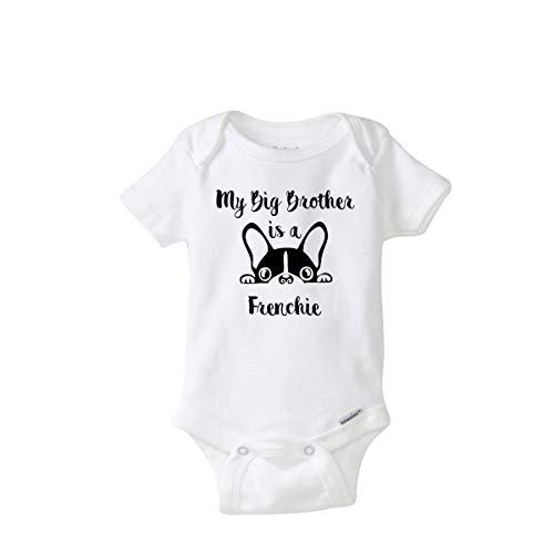 Funny My Brother is a Frenchie Animal Lover Onesie Funny Organic Idea Coming Home Outfit (0-3 Months) White