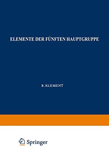 Elemente der Fünften Hauptgruppe: Phosphor (Handbuch Der Analytischen Chemie   Handbook Of Analytical Chemistry) (German Edition) (Handbuch der ... Handbook of Analytical Chemistry (5aβ))