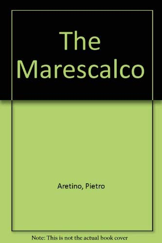 The Marescalco (Carleton Renaissance Plays in Translation)