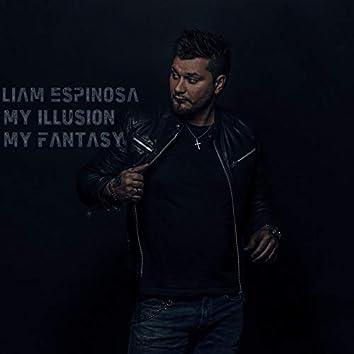 My Illusion, My Fantasy