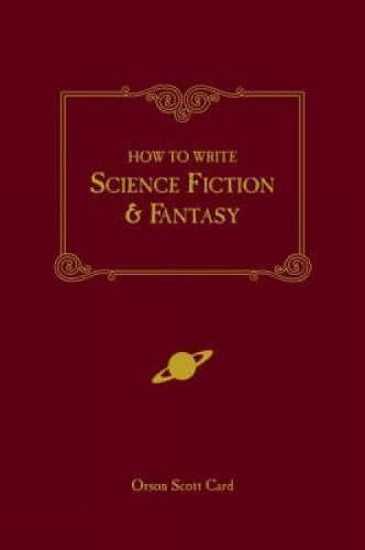 Compare Textbook Prices for How to Write Science Fiction & Fantasy First Paperback Edition Edition ISBN 0035313107832 by Card, Orson Scott