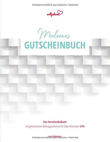 vollgeherzt: Modernes Gutscheinbuch: Das Verschenkalbum mit gemeinsamen Aktionsgutscheinen für liebe Menschen! (#14)