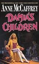 [Damia's Children] (By: Anne McCaffrey) [published: May, 2012]