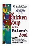 Chicken Soup for the Pet Lover's Soul [Large Print]