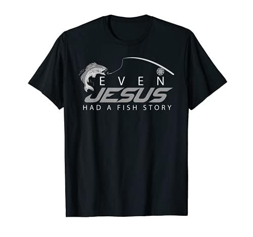 Even Jesus Had A Fish Story Shirt | Cute Love Fishing Gift
