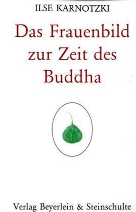 Das Frauenbild zur Zeit des Buddha