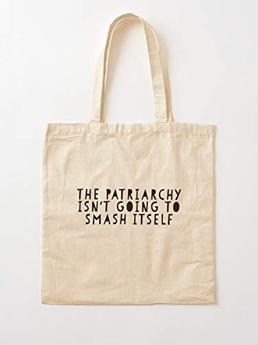 Smash Isnt Patriarchy Itself The Going Feminism To Feminist Tote Cotton Very Bag | Bolsas de supermercado de lona Bolsas de mano con asas Bolsas de algodón duraderas